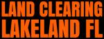 Land Clearing Lakeland FL